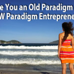 Olivia-Lobell-Are-You-an-Old-Paradigm-or-NEW-Paradigm-Entrepreneur
