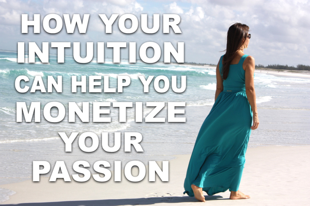 Olivia-Lobell-How-Your-Intuition-Can-Help-You-Monetize-Your-Passion
