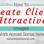 How To create client attractive images